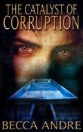 cover of Catalyst of Corruption